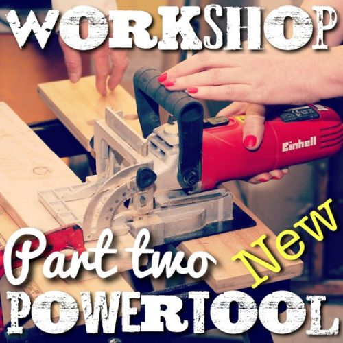 Beginners Powertool class part two